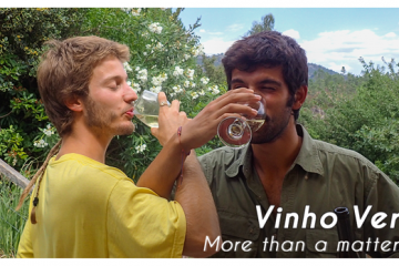 VINHO VERDE: THE FINEST GEM IN THE NORTH OF PORTUGAL